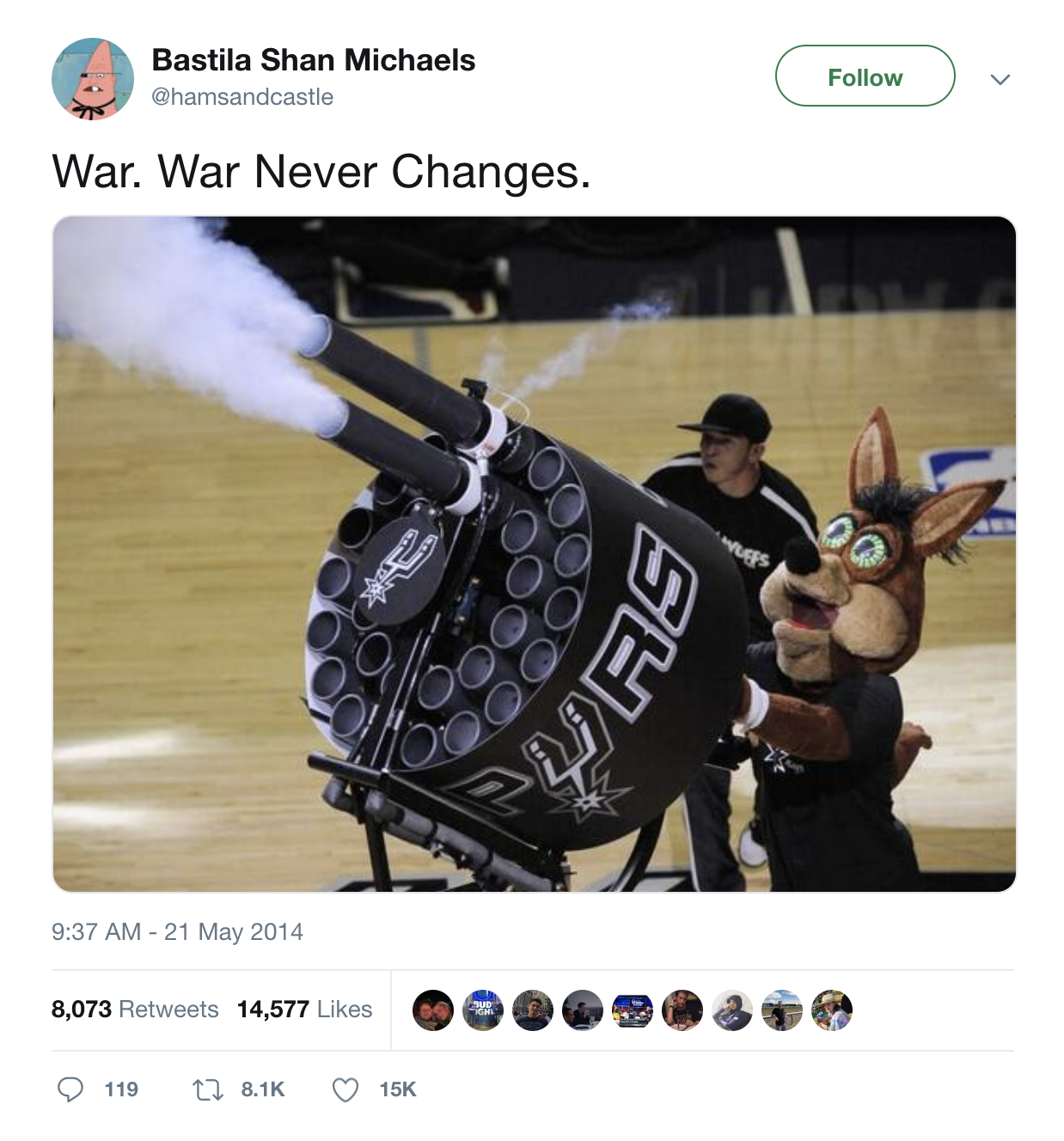 "Tweet captioned ""War. War never changes"" with a picture of a sports mascot firing an obscene T-Shirt cannon.."
