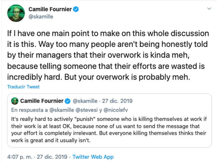 "skamille on Twitter: ""Way too many people aren't being honestly told by their managers that their overwork is kinda meh, because telling someone that their efforts are wasted is incredibly hard. But your overwork is probably meh."""